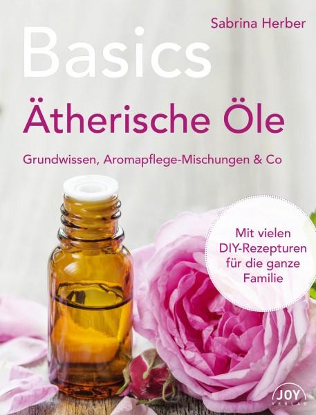 Basics - Ätherische Öle